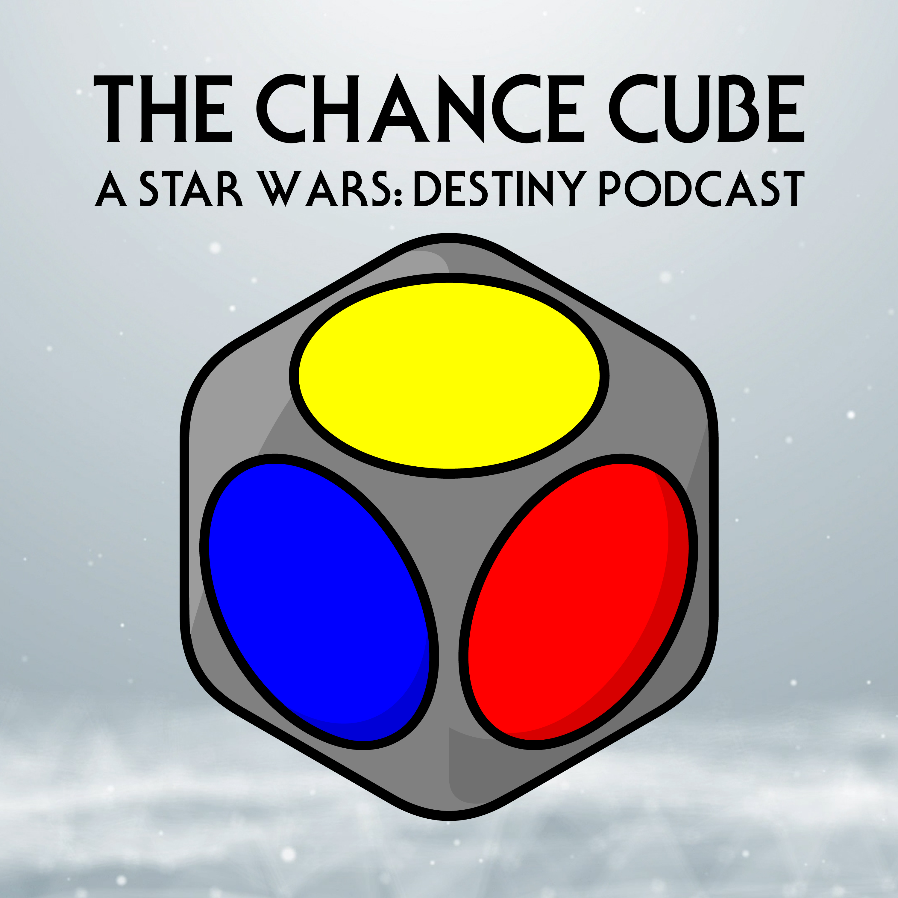 The Chance Cube - A Star Wars: Destiny Podcast